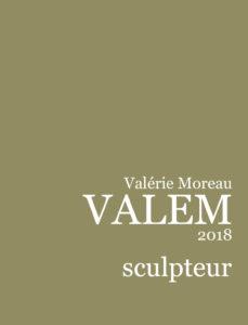 Présentation des sculptures de Valem
